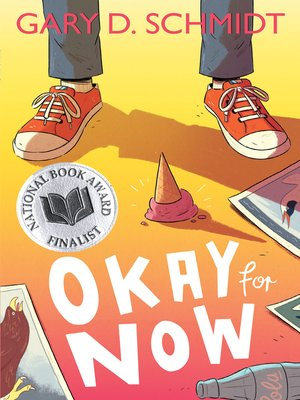 Click this cover for a(n) eBook sample of Okay for Now