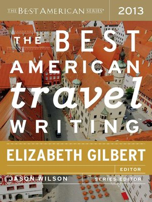 Cover of The Best American Travel Writing 2013