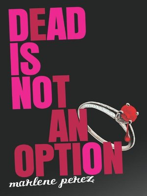 Click this cover for a(n) eBook sample of Dead Is Not an Option