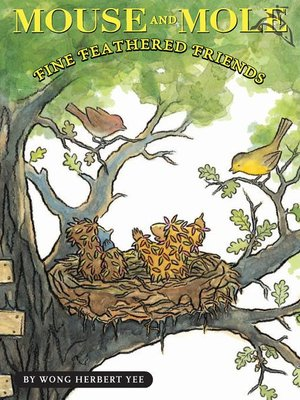 Click this cover for a(n) eBook sample of Mouse and Mole, Fine Feathered Friends