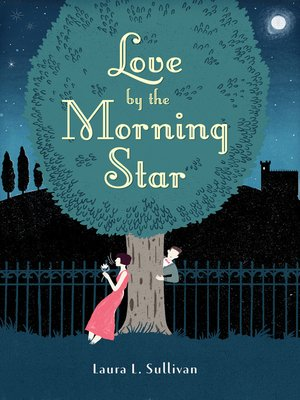 Click this cover for a(n) eBook sample of Love by the Morning Star