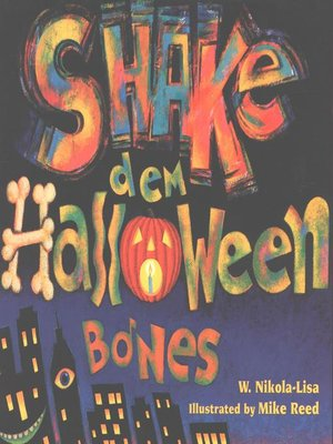 Click this cover for a(n) eBook sample of Shake Dem Halloween Bones.