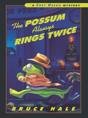 The Possum Always Rings Twice
