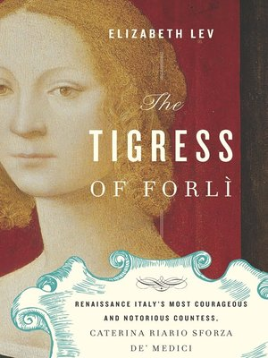 Click this cover for a(n) eBook sample of The Tigress of Forli.