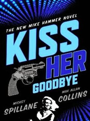 Click this cover for a(n) eBook sample of Kiss Her Goodbye