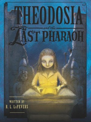 Cover of Theodosia and the Last Pharaoh