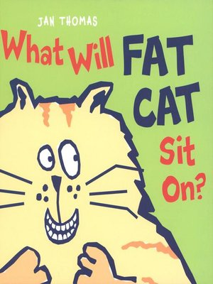Click this cover for a(n) eBook sample of What Will Fat Cat Sit On?