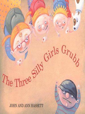 Click this cover for a(n) eBook sample of The Three Silly Girls Grubb.