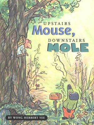 Click this cover for a(n) eBook sample of Upstairs Mouse, Downstairs Mole.