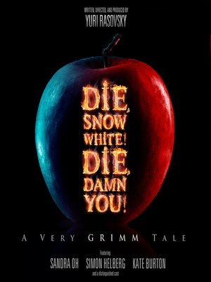Die, Snow White! Die, Damn You!