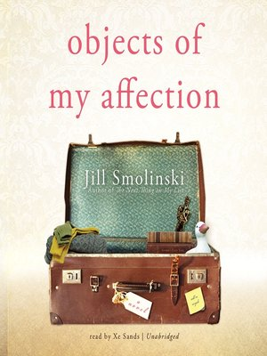 Click this cover for a(n) Audiobook sample of Objects of My Affection