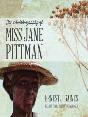 Click this cover for a(n) Audiobook sample of The Autobiography of Miss Jane Pittman.