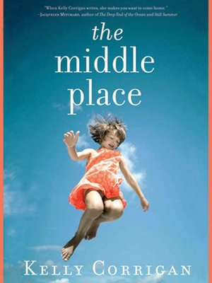 Click this cover for a(n) Audiobook sample of The Middle Place.