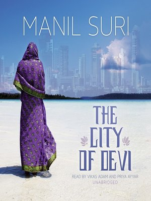 Click this cover for a(n) Audiobook sample of The City of Devi.