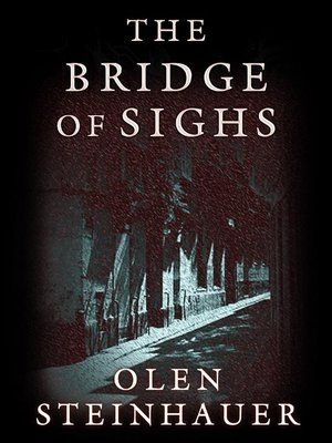 Click this cover for a(n) Audiobook sample of The Bridge of Sighs.