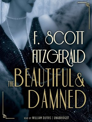 Click this cover for a(n) Audiobook sample of The Beautiful and Damned.
