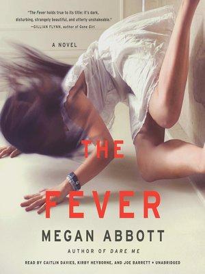 The Fever - Megan Abbott