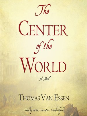 Click this cover for a(n) Audiobook sample of The Center of the World