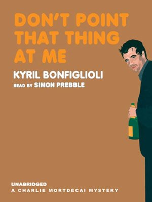 Click this cover for a(n) Audiobook sample of Don't Point That Thing at Me