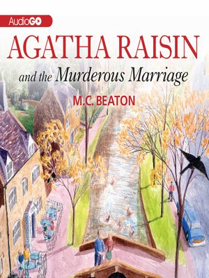Click this cover for a(n) Audiobook sample of Agatha Raisin and the Murderous Marriage