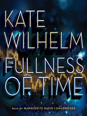 Click this cover for a(n) Audiobook sample of The Fullness of Time.
