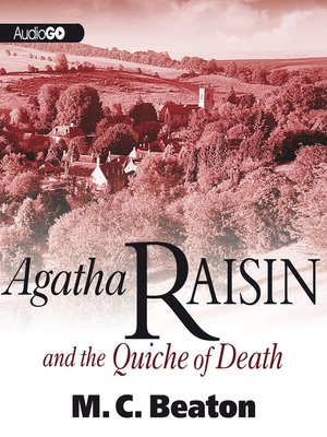 Click this cover for a(n) Audiobook sample of Agatha Raisin and the Quiche of Death