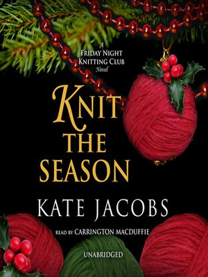 Click this cover for a(n) Audiobook sample of Knit the Season.