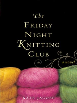 Click this cover for a(n) Audiobook sample of The Friday Night Knitting Club.