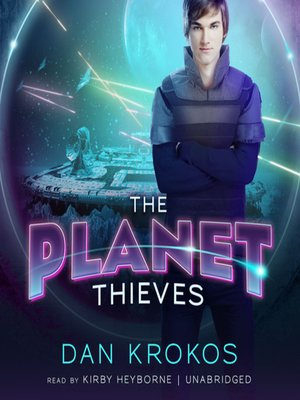 Click this cover for a(n) Audiobook sample of The Planet Thieves.