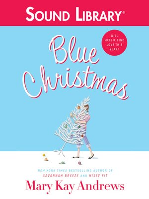 Click this cover for a(n) Audiobook sample of Blue Christmas.
