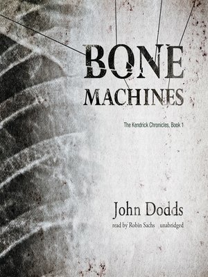Bone Machines