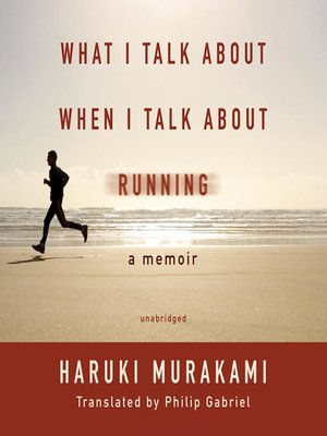 Click this cover for a(n) Audiobook sample of What I Talk About When I Talk About Running