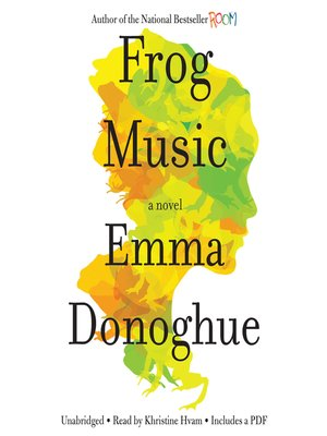 Click this cover for a(n) Audiobook sample of Frog Music.