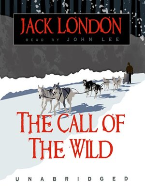 Click this cover for a(n) Audiobook sample of The Call of the Wild .