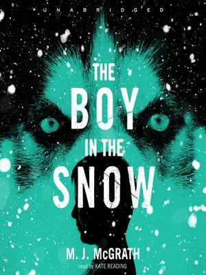 Click this cover for a(n) Audiobook sample of The Boy in the Snow