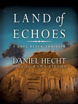 Click this cover for a(n) Audiobook sample of Land of Echoes.