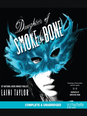 Click this cover for a(n) Audiobook sample of Daughter of Smoke & Bone.
