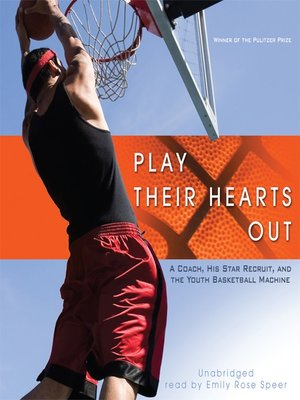 Click this cover for a(n) Audiobook sample of Play Their Hearts Out