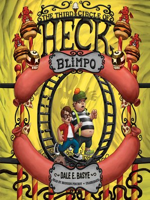 Click this cover for a(n) Audiobook sample of Blimpo: The Third Circle of Heck.
