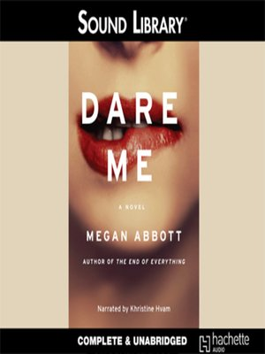 Click this cover for a(n) Audiobook sample of Dare Me.