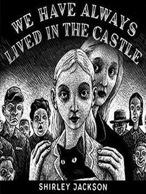"character analysis of merricat in we have always lived in the castle by shirley jackson I enjoyed reading the haunting of hill house by shirley jackson last year and her final novel 'we have always lived in the castle' published in 1962 three years before jackson's death tells the story of eighteen-year-old mary katherine ""merricat"" blackwood who lives with her older sister ."