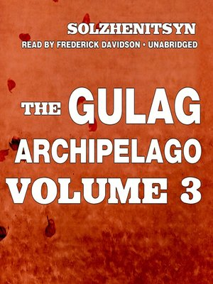 The Gulag Archipelago, Volume III