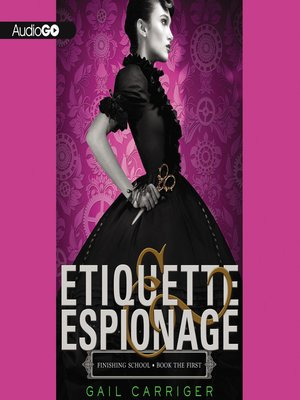 Click this cover for a(n) Audiobook sample of Etiquette & Espionage.