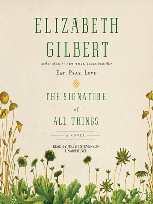 Click this cover for a(n) Audiobook sample of The Signature of All Things