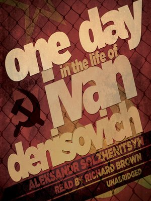 Click this cover for a(n) Audiobook sample of One Day in the Life of Ivan Denisovich.