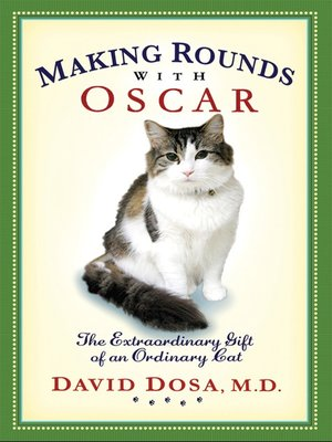 Click this cover for a(n) Audiobook sample of Making Rounds with Oscar.