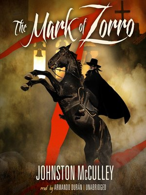 Click this cover for a(n) Audiobook sample of The Mark of Zorro.