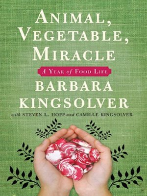Click this cover for a(n) Audiobook sample of Animal, Vegetable, Miracle