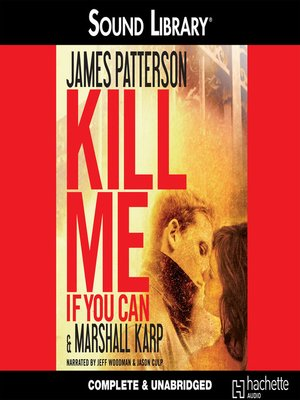 Click this cover for a(n) Audiobook sample of Kill Me If You Can.