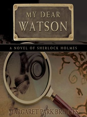 Click this cover for a(n) Audiobook sample of My Dear Watson